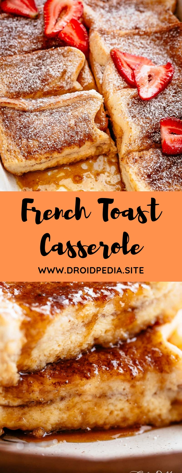 French Toast Casserole #BREAKFAST #CASSEROLE