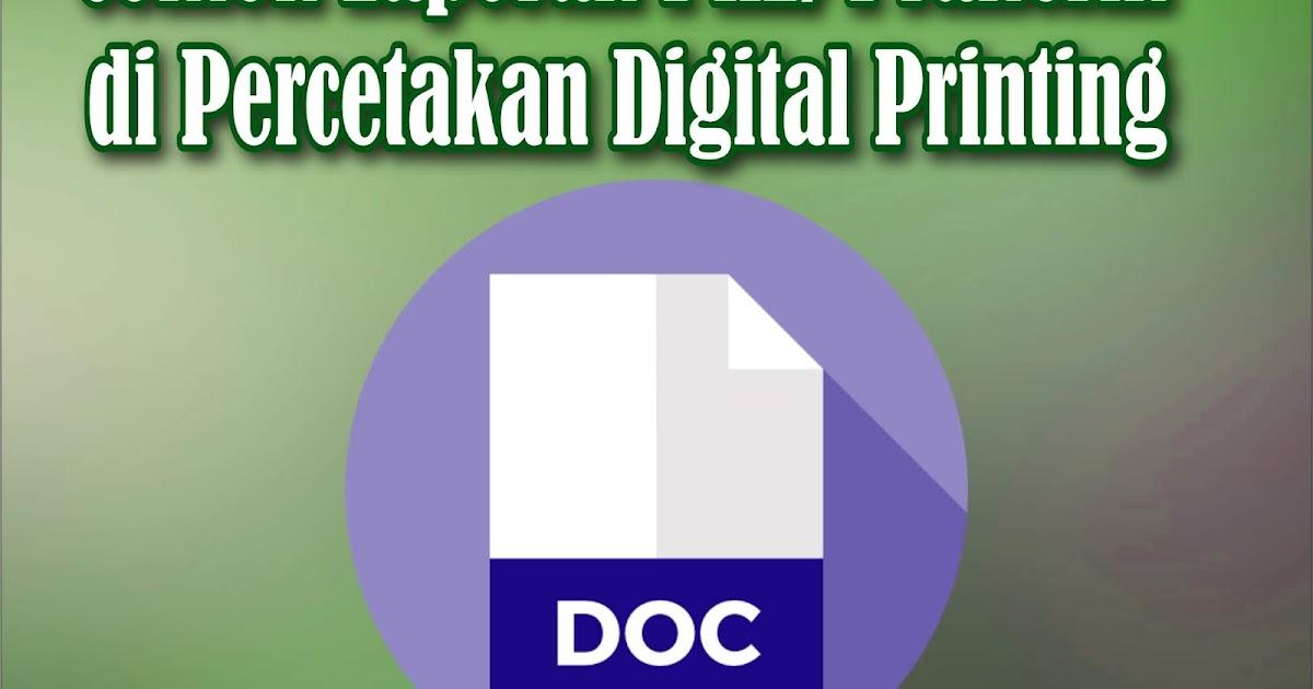 Laporan Praktik Kerja Industri Prakerin Di Percetakan Digital Printing Ayfame Productions Official