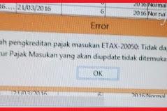 Ubah Faktur Pajak Masukan Error ETAX-20050 dan ETAX-API-20012 : Tidak Dapat Mengupdate Faktur Pajak Masukan