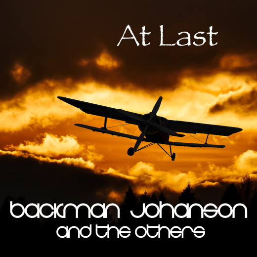 Backman Johanson And The Others (BJATO) - At Last (2018) full