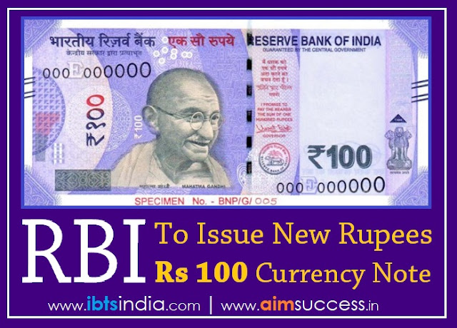 RBI to issue New Rs 100 Currency Note