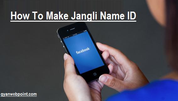 Facebook-Par-Jangli-Name-Wali-ID-kaise-Banaye