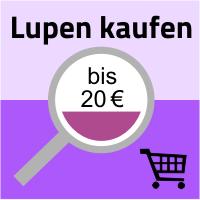 Lupen kaufen bis 20 Euro