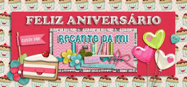 Feliz Aniversário Recanto da Mi Mirelle Candeloro