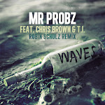 Mr. Probz - Waves (feat. Chris Brown & T.I.) [Robin Schulz Remix] - Single Cover