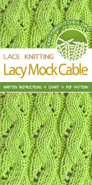 KNITTING PATTERN - Lacy Mock Cable stitch pattern . #knittingpattern #stitchpattern