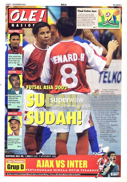 OLE! NASIONAL: FUTSAL ASIA 2002