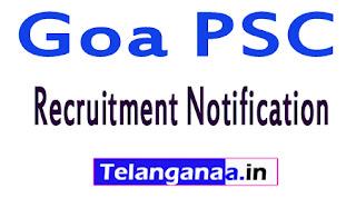 Goa PSC Recruitment Notification 2017
