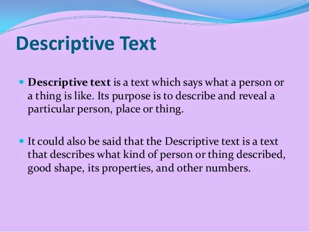 125 Contoh Descriptive Text Bahasa Inggris Sederhana Beserta Artinya