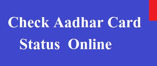 Check Aadhaar Card Status UIDAI | PBSMLINKS | A Complete