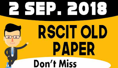 """RSCIT old paper in hindi"" ""RSCIT Old paper 2 sep 2018"" ""2 sep 2018 Rscit paper""  ""learn rscit"" ""LearnRSCIT.com"" ""LiFiTeaching"" ""RSCIT"" ""RKCL""  ""Rscit old paper  2 sep 2018 online test"" ""rscit old paper 2 sep 2018 vmou"" ""rscit old paper 2 sep 2018 with answer key"" ""rscit old paper 2 sep 2018 with solution"" ""rscit old paper 2 sep 2018 and answer key"" ""rscit old paper 2 sep 2018 ans"" ""rscit old question paper 2 sep 2018 with answers in hindi"" ""rscit old questions paper 2 sep 2018"" ""rkcl rscit old paper 2 sep 2018"" ""rscit previous solved paper 2 sep 2018"" ""RSCIT website"""