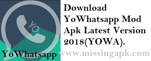 Download YoWhatsapp Mod Apk 2018-www.missingapk.com