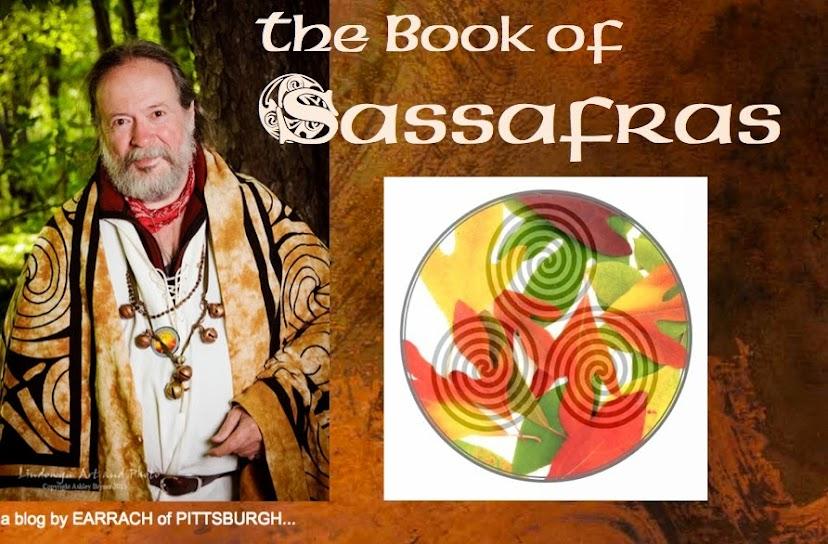 The Book of Sassafras: My annual DRUIDS ALMANAC