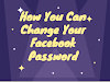 Change your Facebook password and secure your account now!