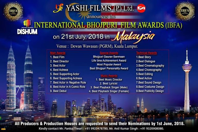 4th International Bhojpuri Film Awards (IBFA 2018) host in Malaysia on 21st July 2018.