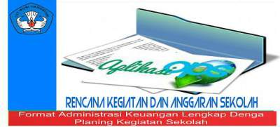 Contoh Format Administrasi Keuangan Lengkap Denga Planing Kegiatan Sekolah