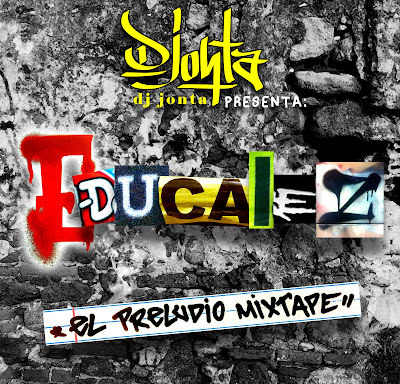 Educalez - El Preludio Mixtape