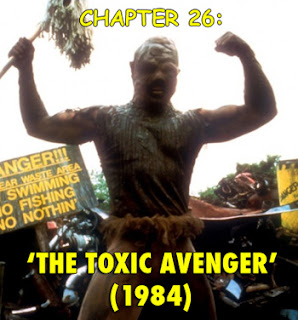 The Toxic Avenger superhero films haphazardstuff