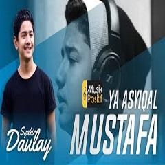 Syakir Daulay - Ya Asyiqal Musthofa