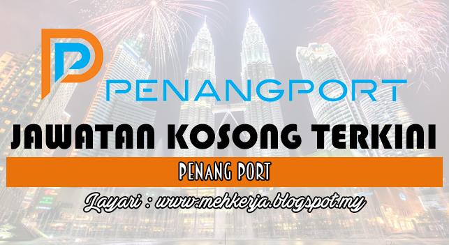 Jawatan Kosong Terkini 2016 di Penang Port