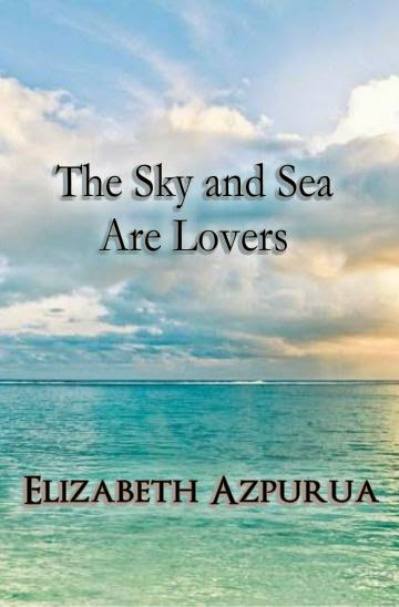 Buy The Sky and Sea Are Lovers: