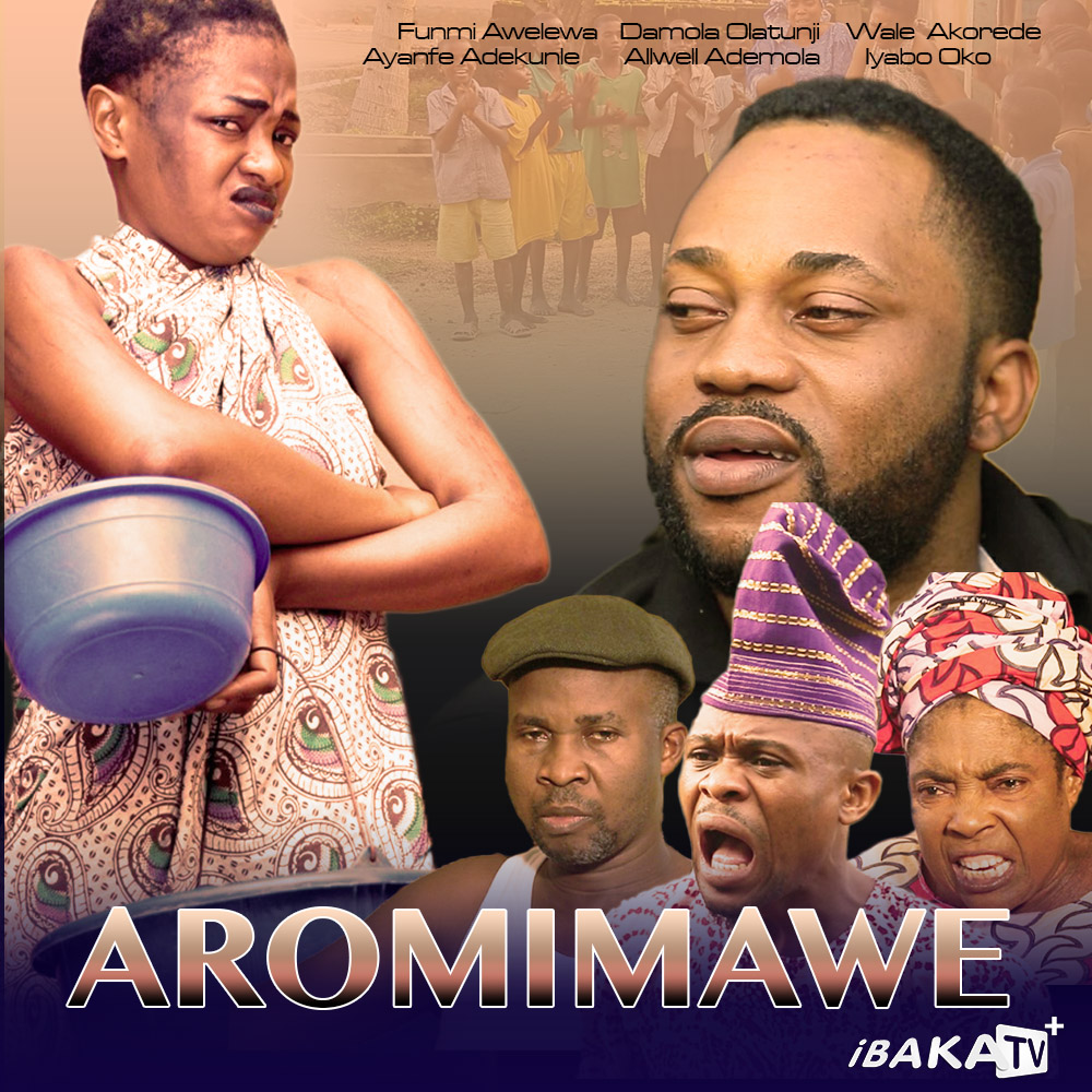 AROMIMAWE movie, Now Showin On iBAKATV - NOLLY MOVIES PLANET