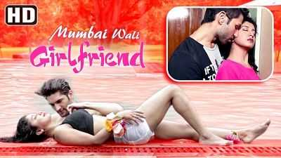 18+ Mumbai Wali Girlfriend (2015) Hindi 200mb HDRip