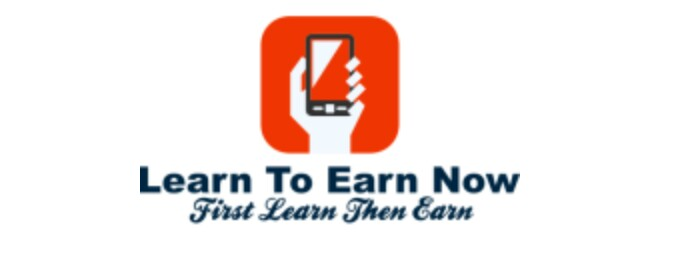 Learn To Earn Now