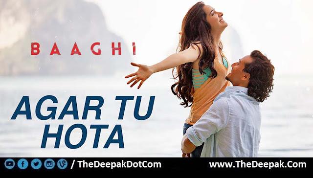 Agar Tu Hota Shraddha Kapoor, Tiger Shroff | Baaghi