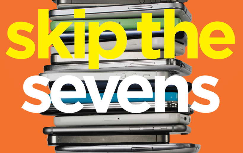 Skip the Sevens: Choose Real Innovation