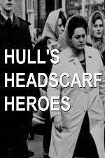 Watch Hull's Headscarf Heroes Online Free 2018 Putlocker
