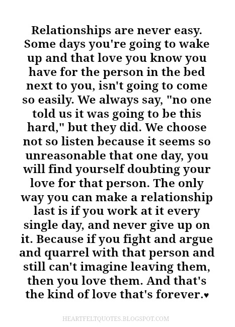 Relationships Are Never Easy Heartfelt Love And Life Quotes