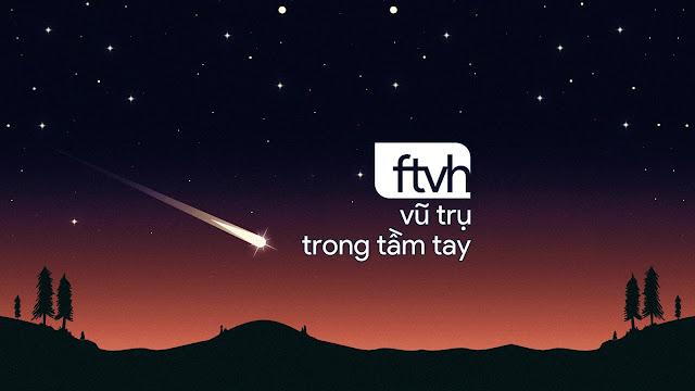 Ftvh - Vũ trụ trong tầm tay đã hoạt động từ tháng 10 năm 2010, đến nay đã gần tròn 8 năm tuổi đời.