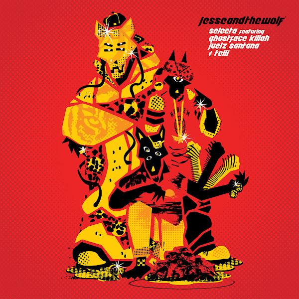 Jesse And The Wolf - Selecta (feat. Ghostface Killah, Juelz Santana & Telli) - Single Cover