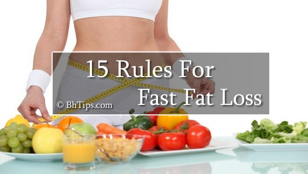 15 Rules For Fast Fat Loss At Home