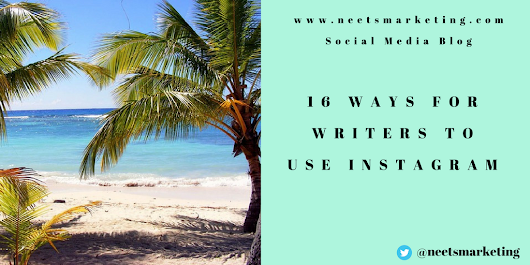 16 Ways for Writers to Use Instagram