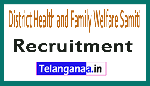 District Health and Family Welfare Samiti DHFWS Recruitment