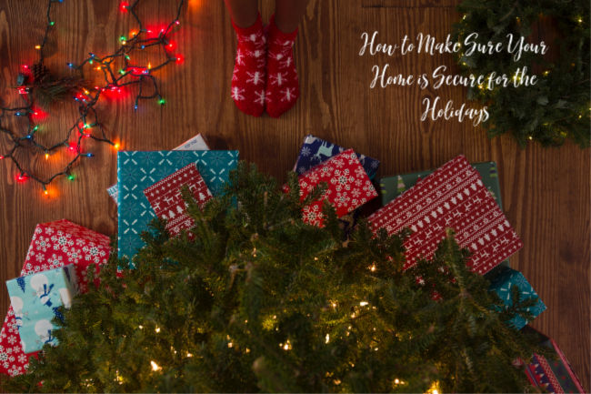 How to Make Sure Your Home is Secure for the Holidays