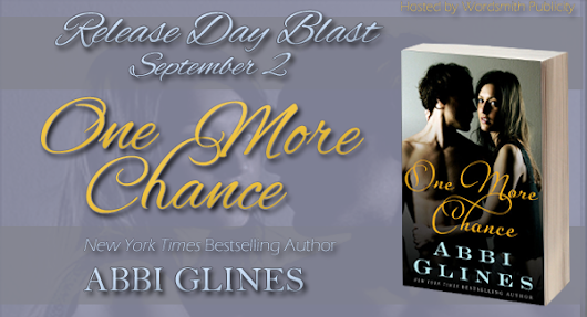 Release Day Blitz: Pick Up One More Chance by Abbi Glines NOW!