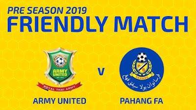 Live Streaming Army United vs Pahang Friendly Match 12.1.2019