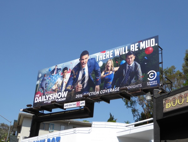 Daily Show Trevor Noah 2016 Election Coverage billboard