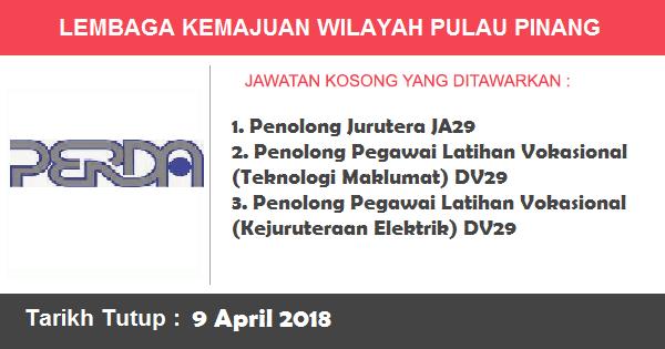 Jobs in Lembaga Kemajuan Wilayah Pulau Pinang (PERDA) (9 April 2018)