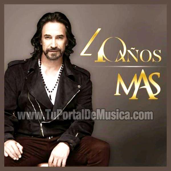 Marco Antonio Solis - 40 Años Mas (2016)