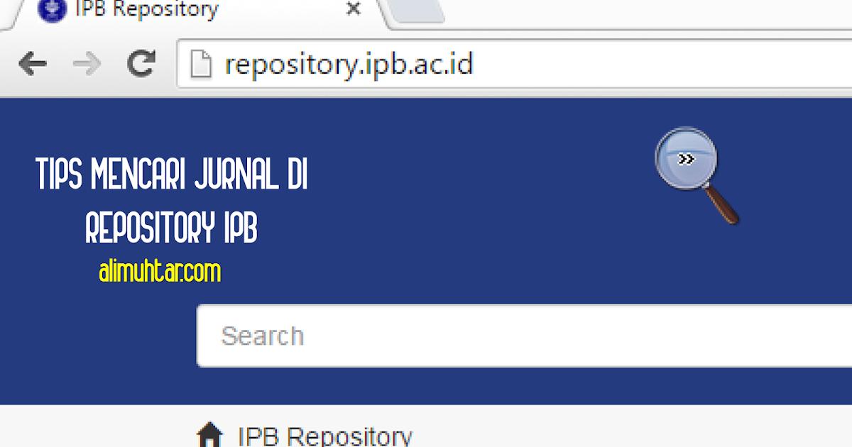Tips Mencari Jurnal Di Repository Ipb Ali Muhtar