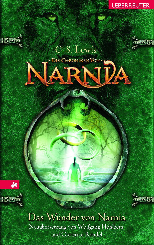 Leseglück Die Chroniken von Narnia 1 Das Wunder von Narnia