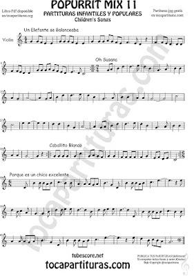 Violín Partitura de Un elefante se balanceaba, Oh Susana, Es un chico excelente y Caballito Blanco infantil Popurrí Mix 11 Sheet Music for Violin Music Scores Music