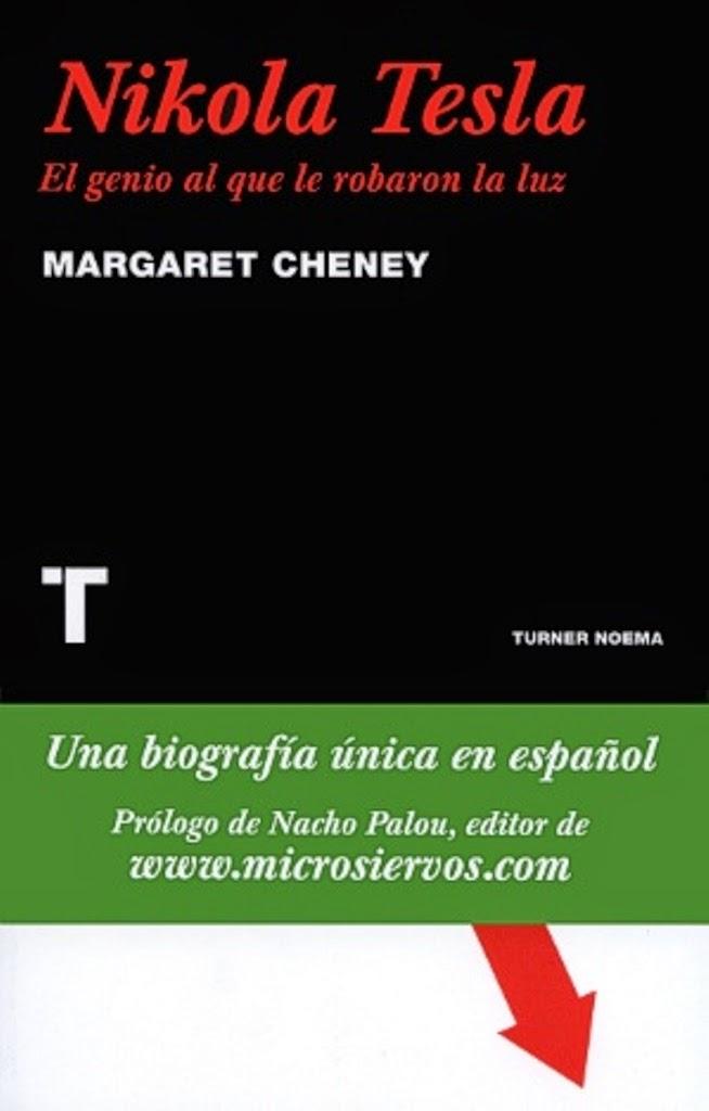 Nikola Tesla: El genio al que le robaron la luz – Margaret Cheney