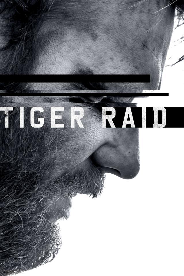 Watch Movies Tiger Raid (2016) Online