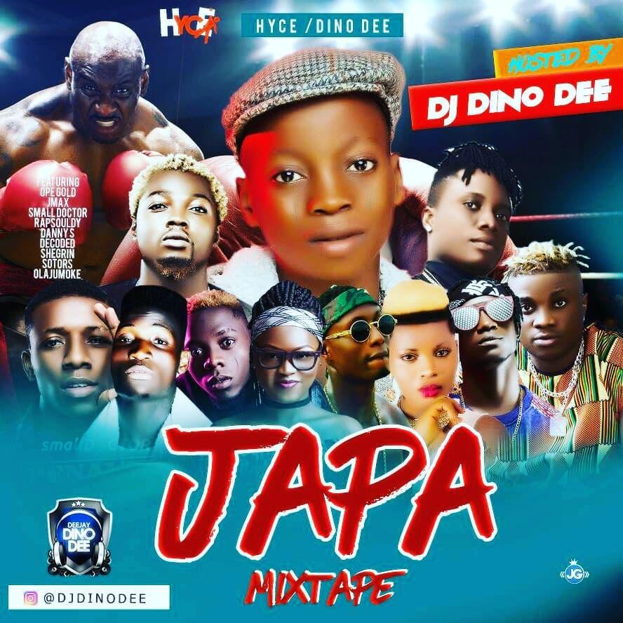 MIXTAPE: Japa Mix - Hosted By Dj Dino Dee - 9jamusicmixtapes