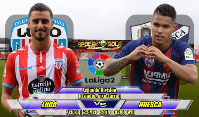 Prediksi Lugo vs Huesca 22 Mei 2018